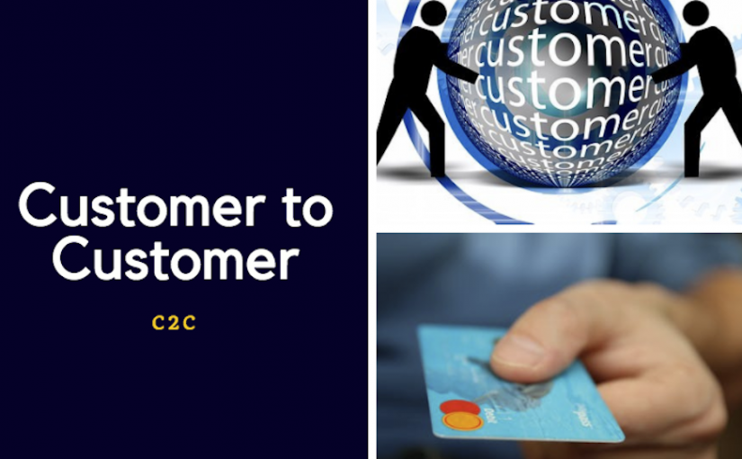 C2C (Customer to Customer) Nedir?